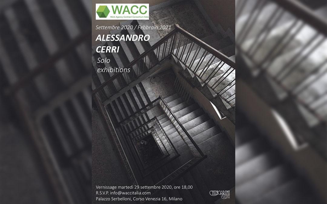 Alessandro Cerri Solo Exhibitions: Settembre 2020 / Febbraio 2021